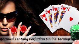 Informasi Tentang Perjudian Online Terungkap