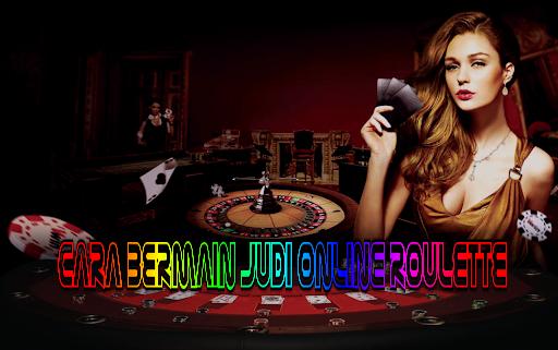 Cara Bermain Judi Online Roulette